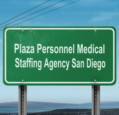 Plaza Personnel Service Medical Staffing in San Diego
