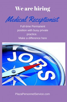 Plaza Personnel Service Medical Staffing jobs for Medical Receptionist in San Diego, CA