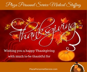 Plaza Personnel Service Medical Staffing, Happy Thanksgiving 2016