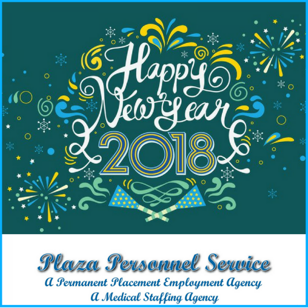 Plaza Personnel Service Medical Staffing in San Diego Happy New Year 2018