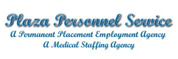 Plaza Personnel Service Medical Staffing Agency in San Diego, CA