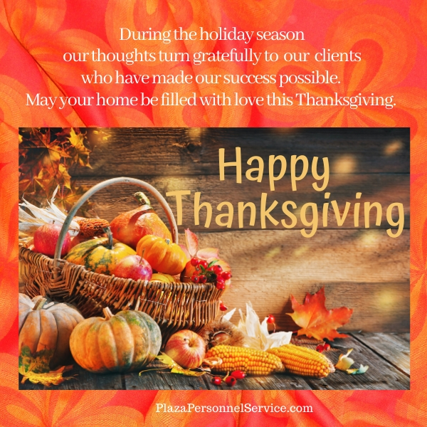 Happy Thanksgiving from Plaza Personnel Service. Medical Staffing in San Diego