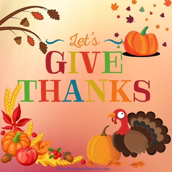 Let's give Thanks - Medical Staffing Employment Agency in San Diego, Ca